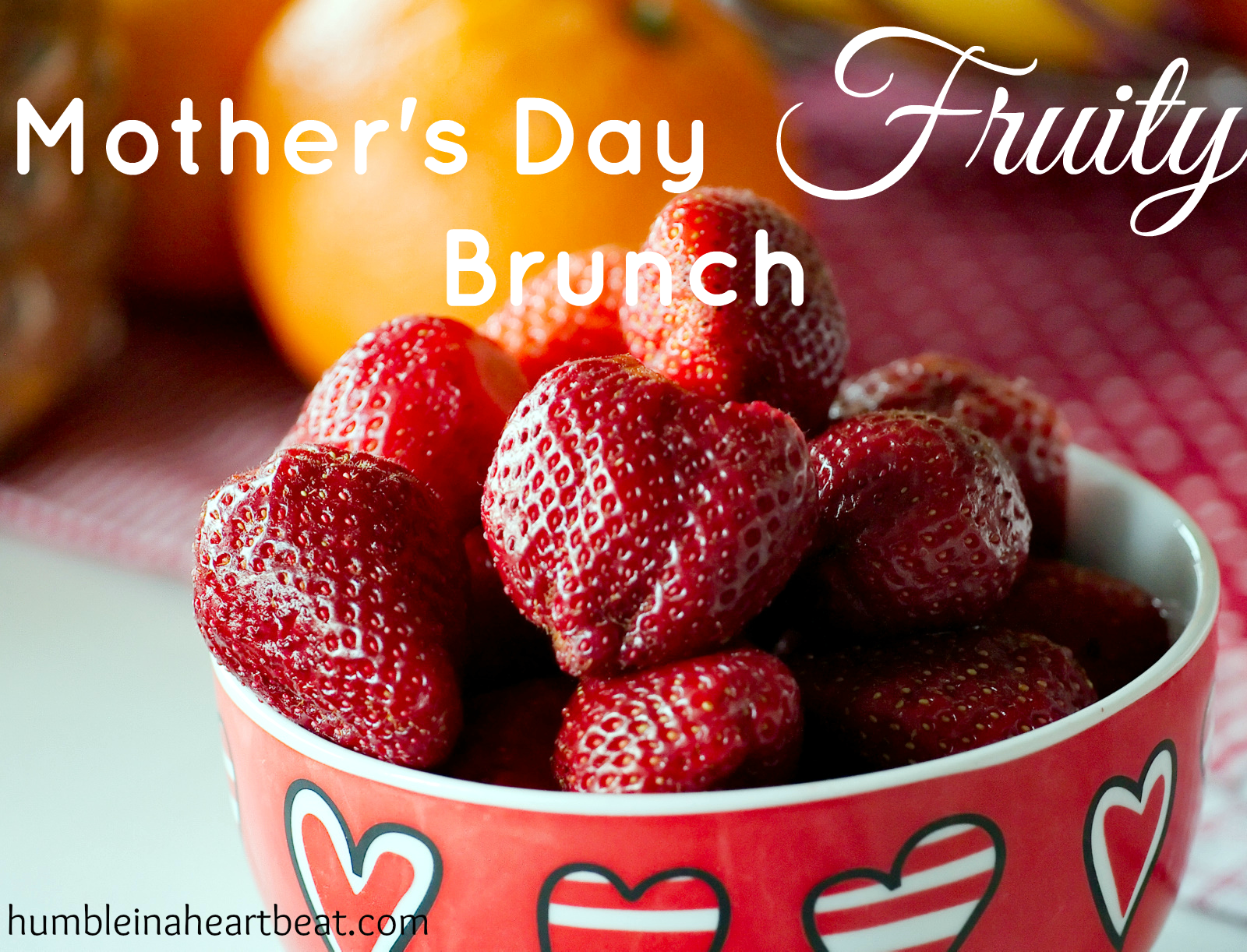 Fruity Mother's Day Brunch