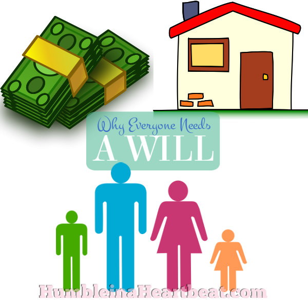 A will is important to have in place at whatever age or income level you are at. You need to protect your family and your assets.