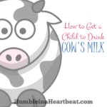 How My Daughter FINALLY Started Drinking Cow's Milk