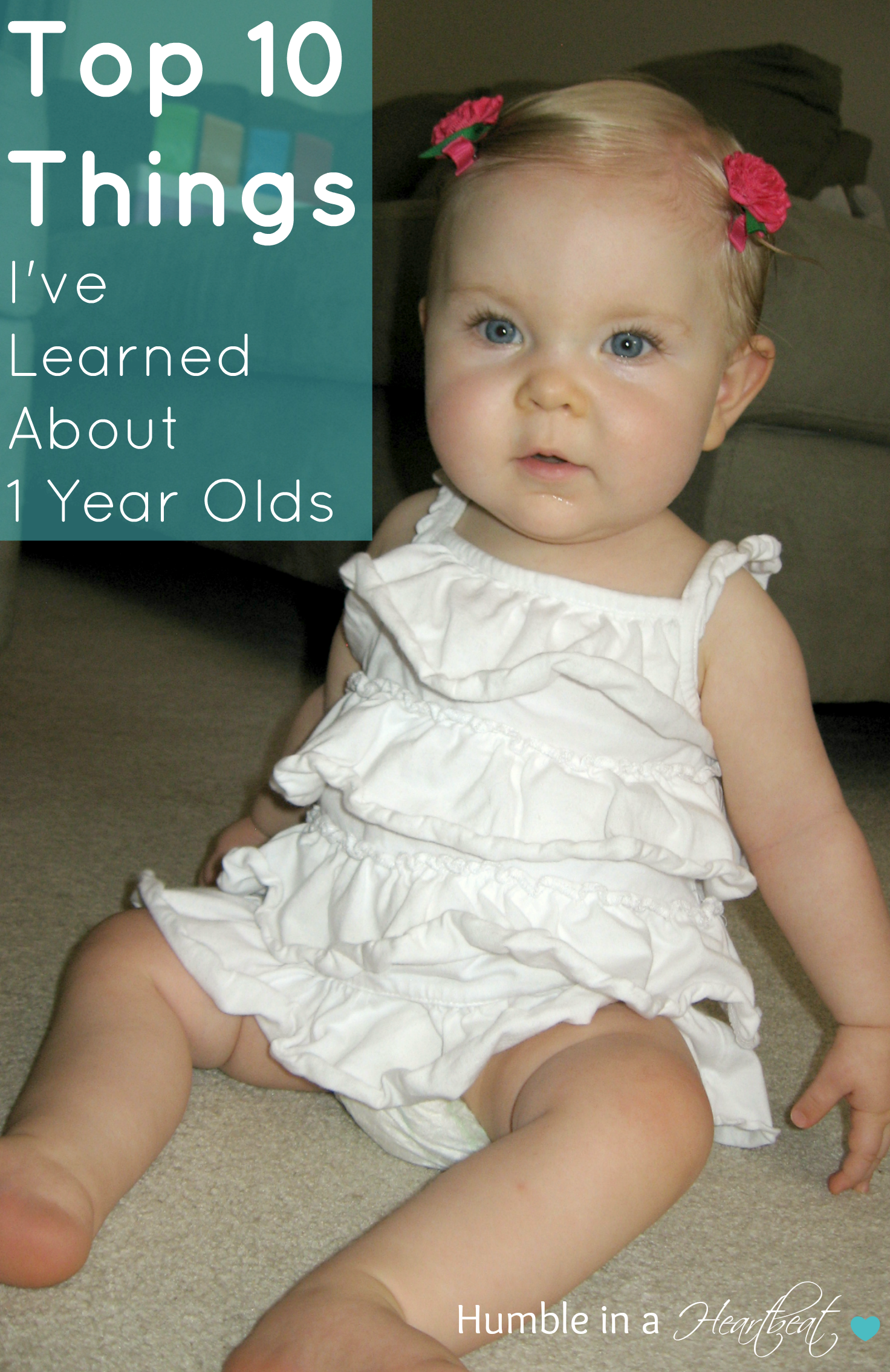 Top 10 Things I've Learned About 1 Year Olds