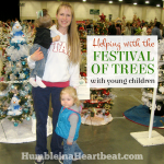 Volunteering for The Festival of Trees When You Have Young Kids