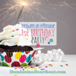 5 Tips for Throwing an Affordable First Birthday Party