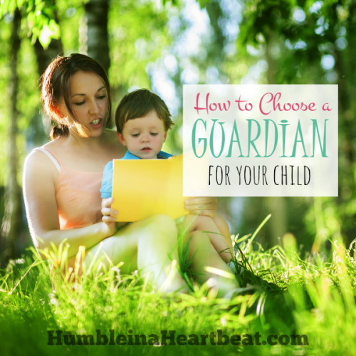 Preparing to Write a Will: Choosing Your Child's Guardian