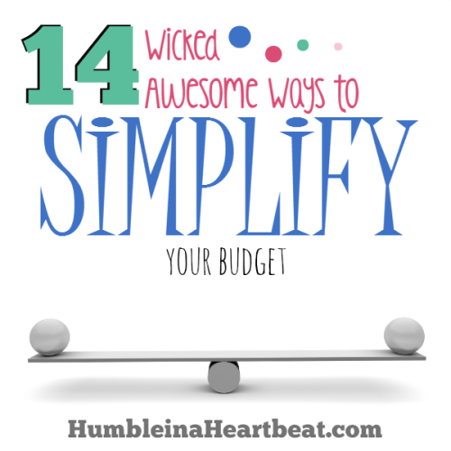 14 Wicked Awesome Ways to Simplify Your Budget