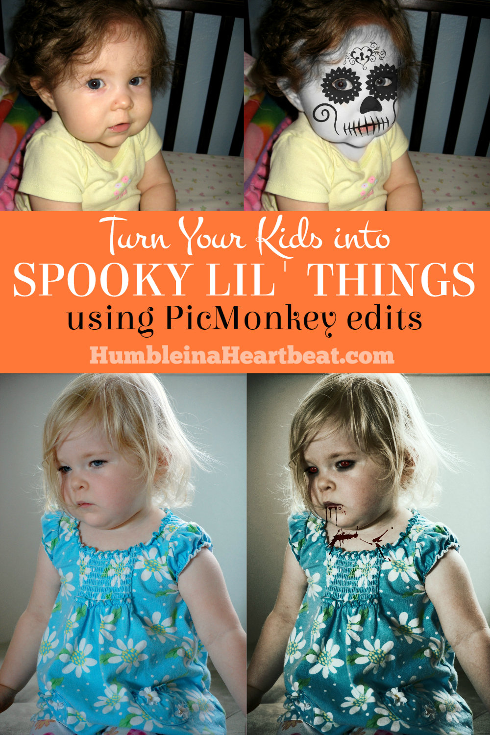 You don't have to paint your child's face or dress them in costume for Halloween. All you need is PicMonkey and you can turn them into the creepiest lil' thing around!