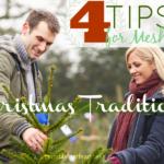 4 Tips for Meshing Christmas Traditions