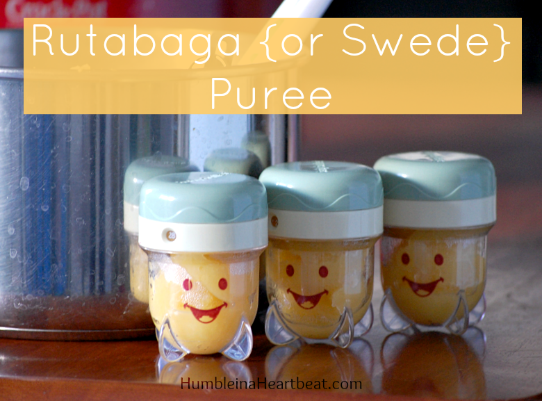 How to Make Rutabaga {or Swede} Puree for Baby
