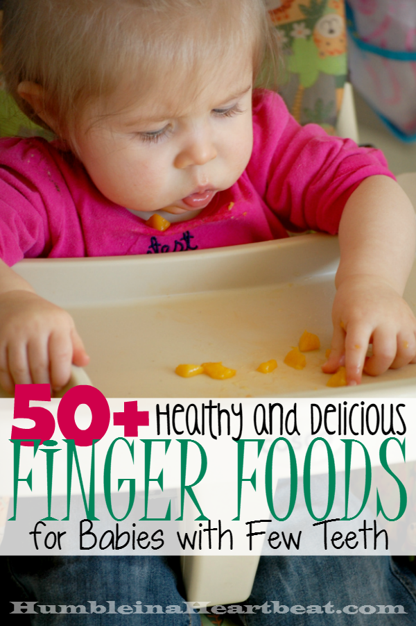 Finger Foods For Babies With Teeth