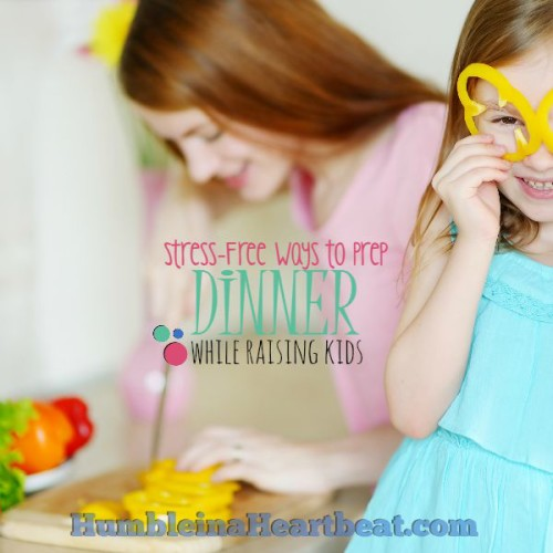 Dinner Prep CAN Be Manageable with Young Children