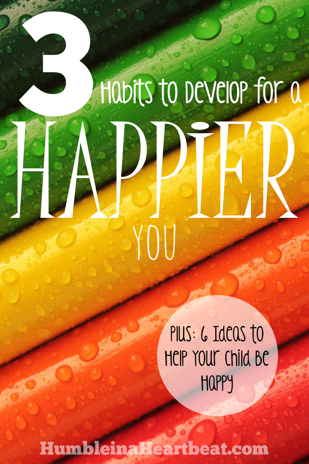 A happy child turns into a happy adult, but if you didn't learn happiness habits as a child, you probably aren't as happy as you could be. Here are 3 habits to help you start your journey to become a happier person.