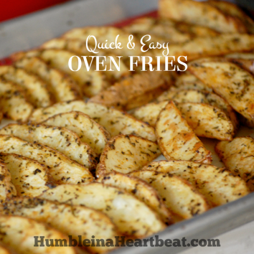 Quick & Easy Oven Fries