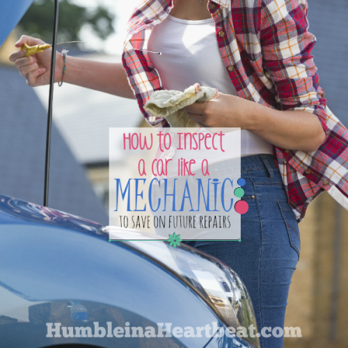 How to Inspect a Car Like a Mechanic to Save Money