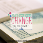 4 Steps to Creating Lasting Change on Your Finances