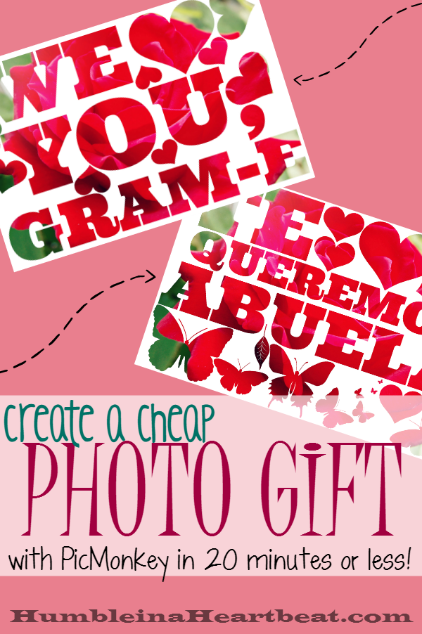 If you need a photo gift that's both cheap and easy to make, try some word art in PicMonkey.