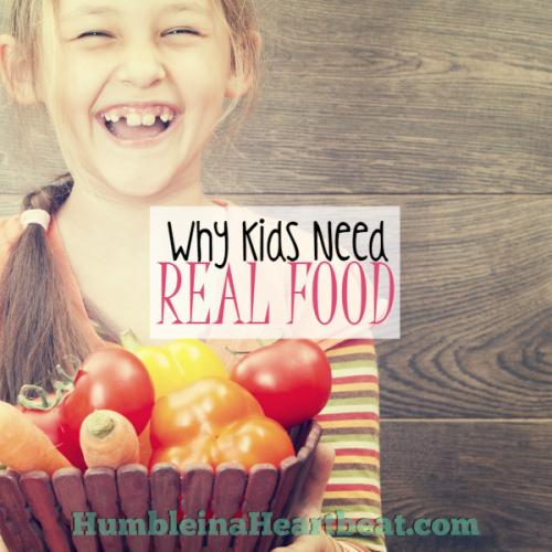 Kids and Food: Eat Real Food
