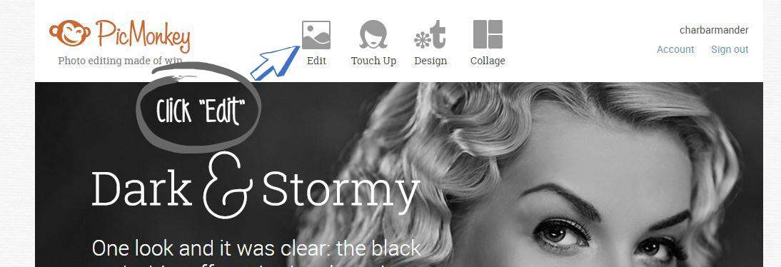 Click Edit on PicMonkey homepage