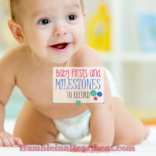 Baby Firsts and Milestones to Remember