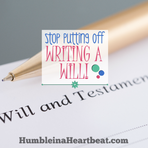 A Surefire Way to Get Your Will Written