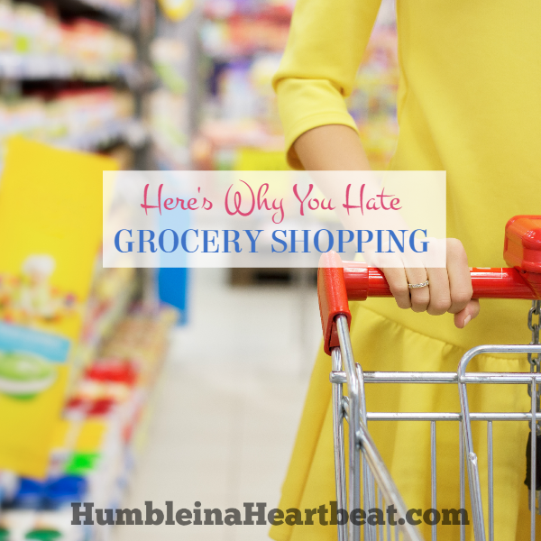 8 Reasons You Hate Grocery Shopping (with solutions)