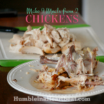 How to Get 9 Meals from Two Whole Chickens