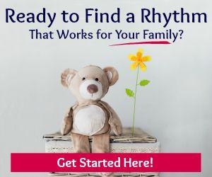 Rhythms, Routines & Schedules
