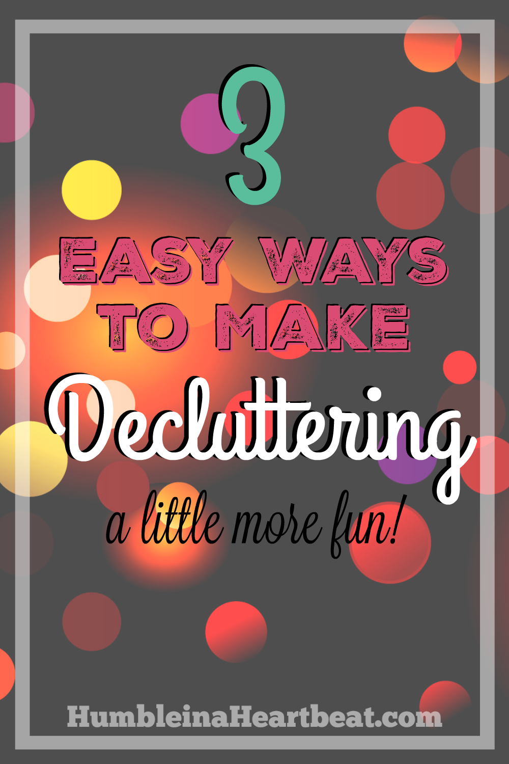 Decluttering your home is a key step to stop spending so much money. But if you're like me, decluttering is not your favorite activity, so you need to do it the fun way. Here are 3 truly easy ways to have more fun decluttering!