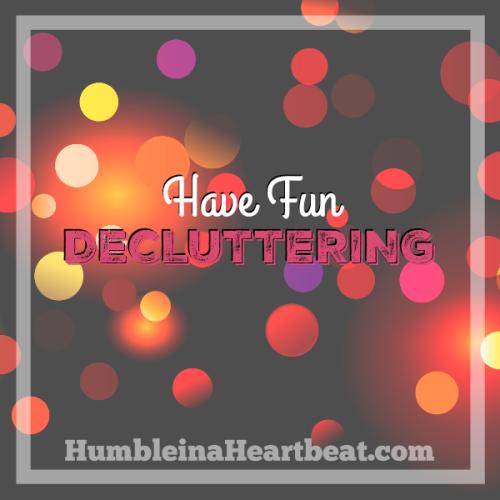 3 Easy Ways to Make Decluttering Fun
