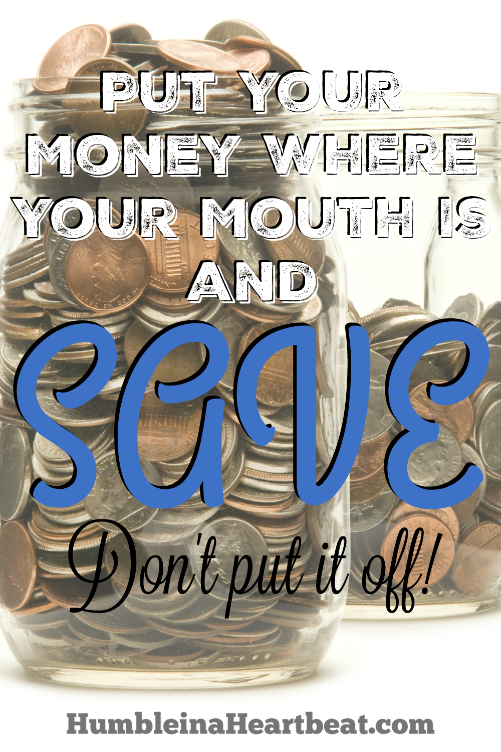 """Most of us say, """"Oh, I'll start saving money when (blank) happens."""" Is it true? Do you really start saving after that? Start putting your money where your mouth is and get your savings goals started TODAY!"""