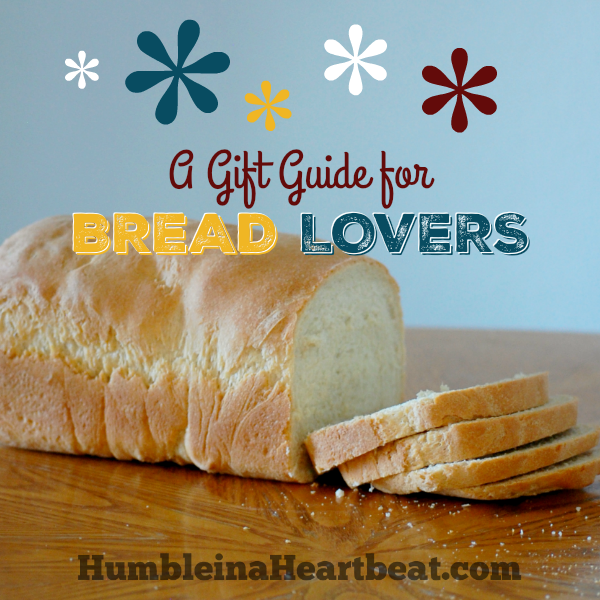 A frugal gift guide for bread enthusiasts humble in a for Christmas gift ideas for kitchen lovers