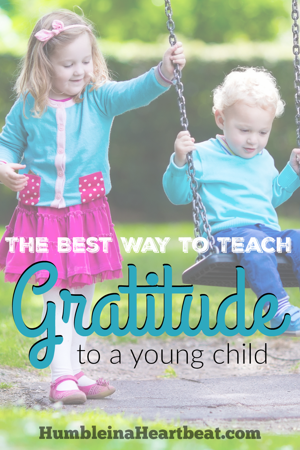 Teaching a child how to have an attitude of gratitude is not exactly cut and dry. Here is the best way to help your young child be more grateful.