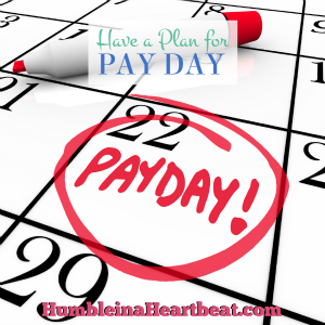 Have a Plan for Pay Day