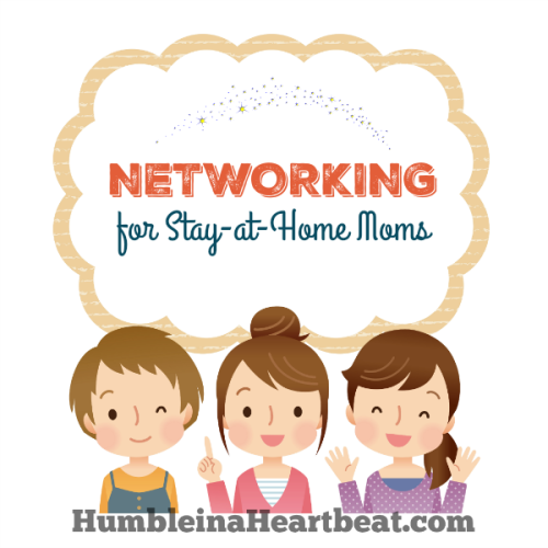 How to Network as a Stay-at-Home Mom
