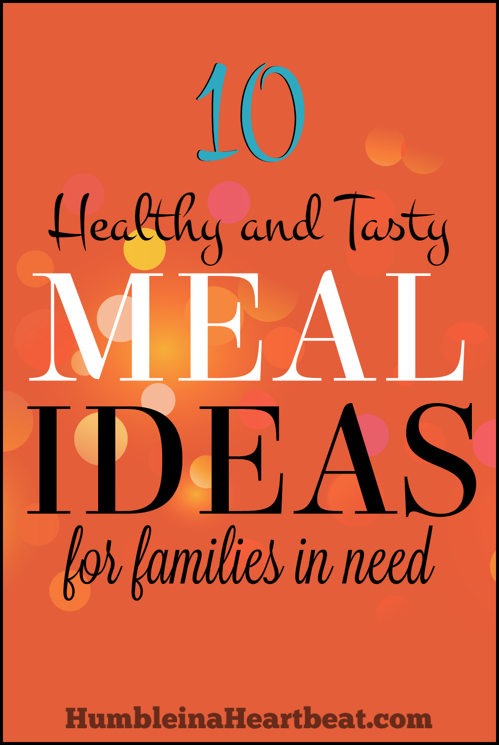 Plumb out of ideas for a meal you can take to a family in need? Look no further! These 10 healthy and tasty meal ideas are just what you are looking for!