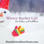 Winter Bucket List for Babies and Toddlers