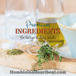 Premium Ingredients You Should Be Buying to Make Your Meals Taste AWESOME