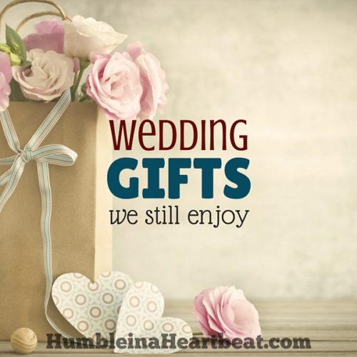 The Best Wedding Gifts We Received and Still Enjoy