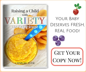 Raising a Child with Variety: The Baby Stage
