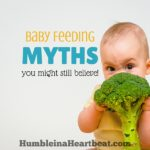 6 Startling Myths About Feeding Babies – Debunked!