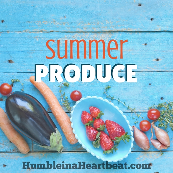 Summer produce is in full swing, and you need to take advantage of it while it's here! This list of summer fruits and vegetables will help you know what to buy to save money and cook food with the greatest flavor and nutrition!