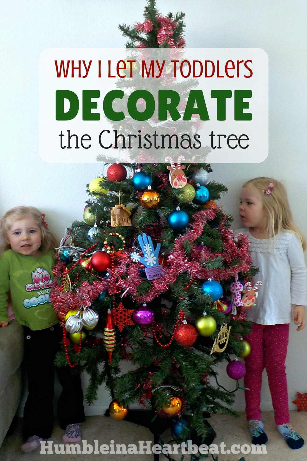 "I am perfectly happy letting my toddlers decorate our Christmas tree. It may not be ""Pinterest-worthy,"" but it screams love, peace, and joy to me."