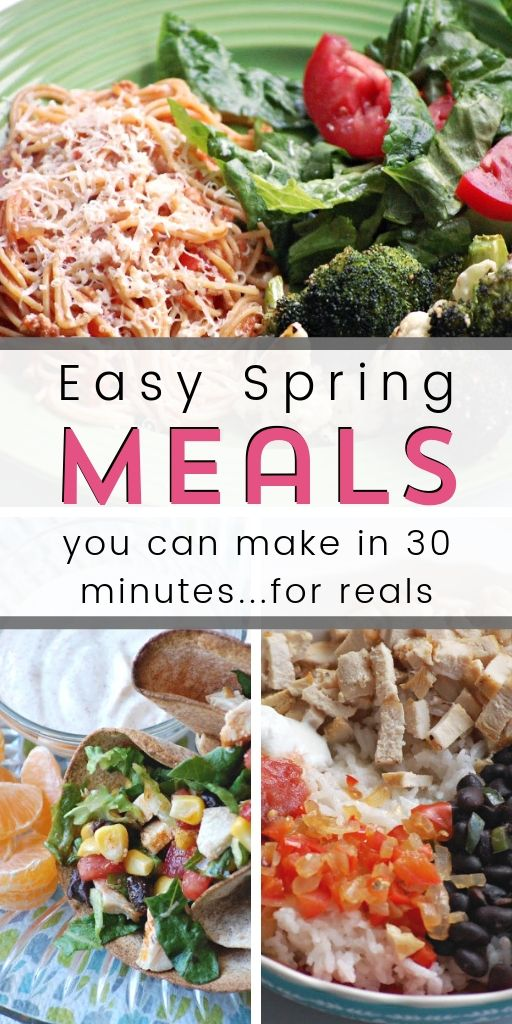 Take a look at these 5 easy, quick, and customizable dinners that are perfect for spring weather and can be made as healthy as you'd like!